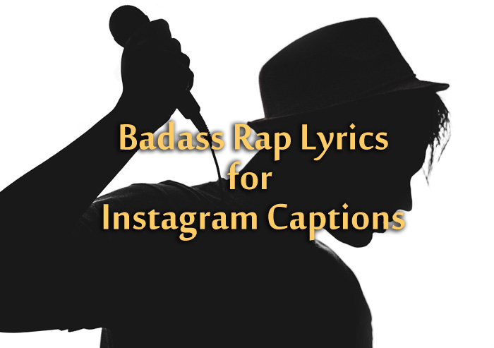 Badass Rap Lyrics for Instagram Captions