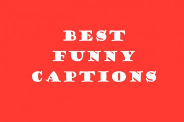 Best Funny Captions