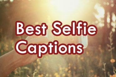 best selfie captions