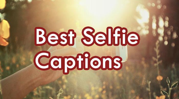 best selfie captions