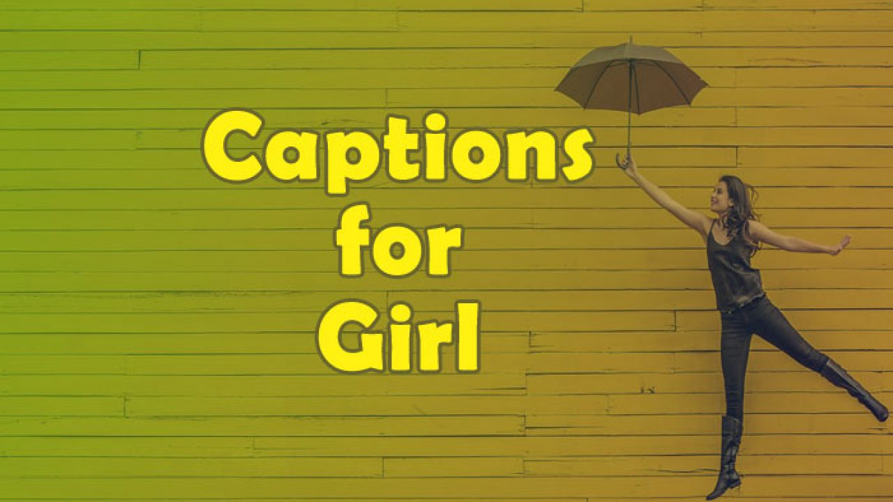 Captions For Girls Attitude Funny Sassy And Classy