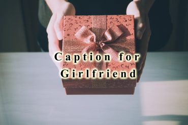 Caption for Girlfriend