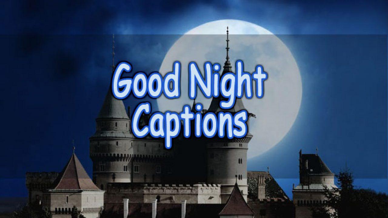Good Night Captions Sweet Romantic And Inspiring Anycaption