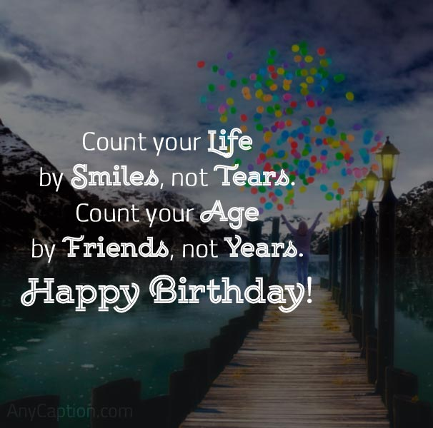 Inspirational Birthday Caption for Friend