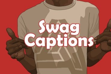Swag Captions – Cool Swag Quotes for Photo Caption