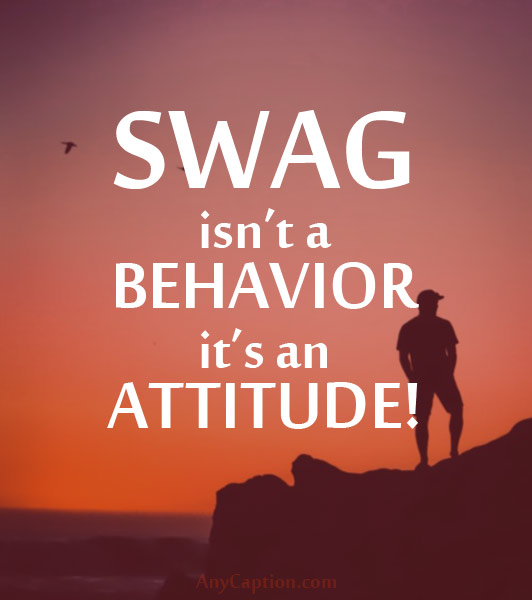 Swag Captions Cool Swag Quotes For Photo Caption Anycaption