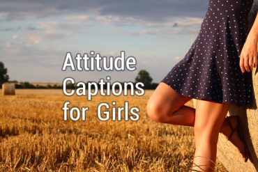 200+ Attitude Caption for Girls – Cool & Smart Girly Captions