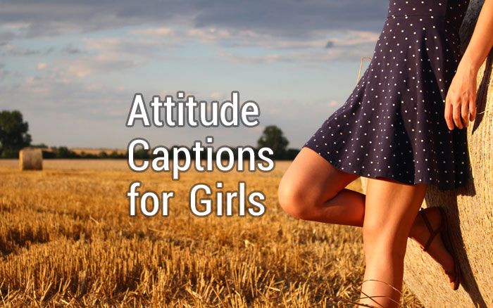 attitude captions for girls