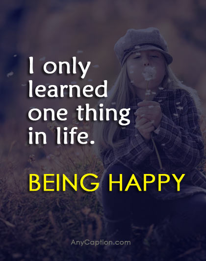 being happy captions