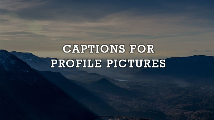 caption for profile photo