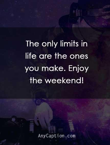 enjoy weekend captions
