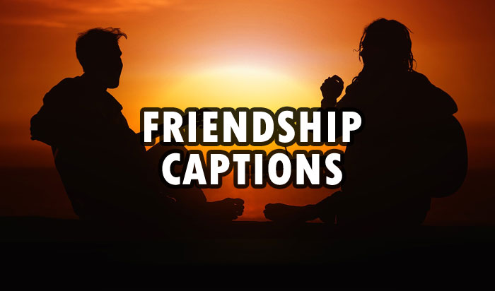 friendship captions