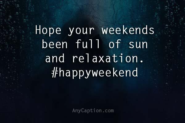 happy weekend captions