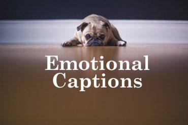 emotional captions