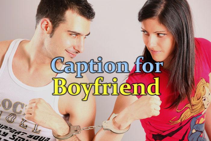 caption-for-boyfriend