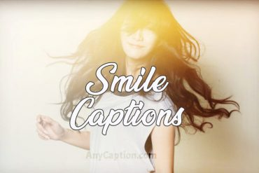 Caption for Smile & Your Cute Smiling Photos