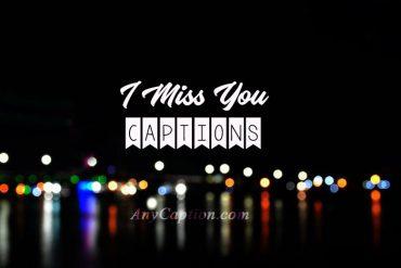 I-miss-you-captions