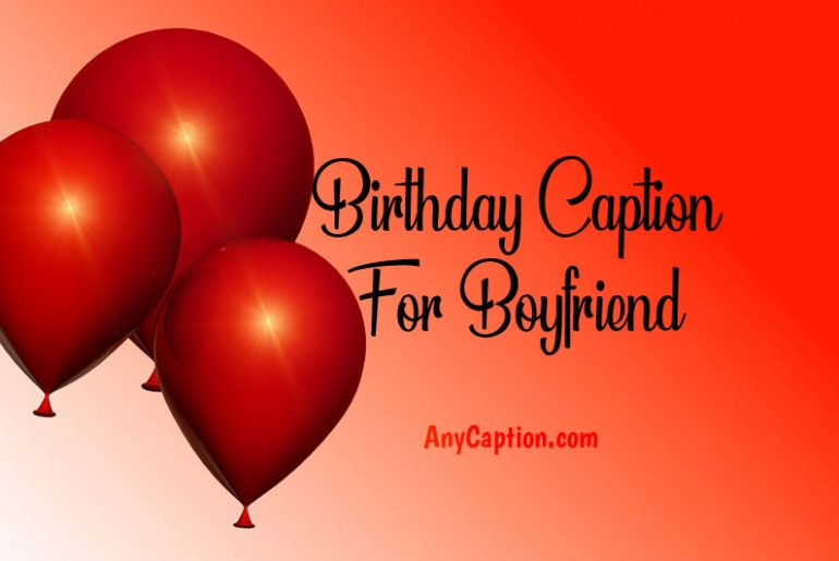 Birthday-Caption-for-Boyfriend
