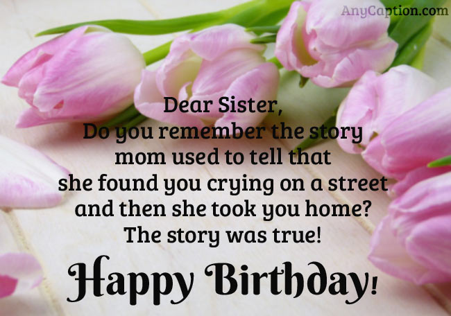 Funny-Birthday-Caption-for-Sister