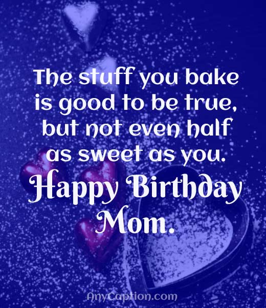 Funny-Caption-for-Mom's-Birthday