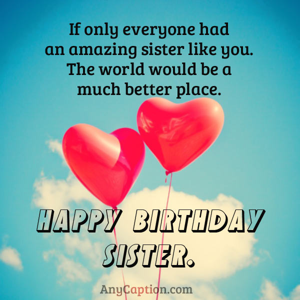 Inspirational-Birthday-Caption-for-Sister