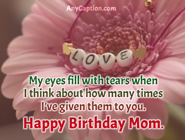 Touchy-Caption-for-Mom's-Birthday