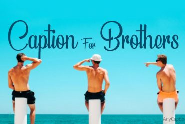 Caption-for-Brothers