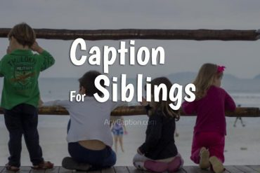 Caption for Siblings