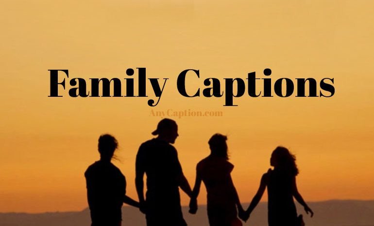 Captions for Family