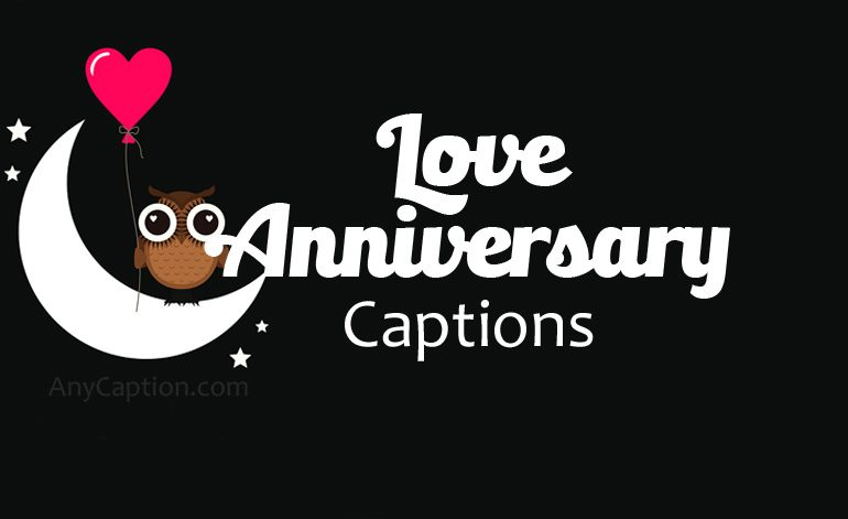 Sweetest Love Anniversary Captions
