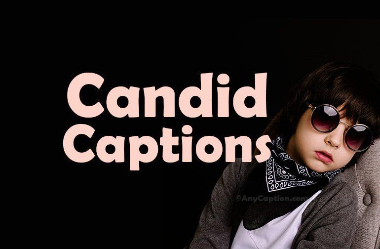 candid photo captions